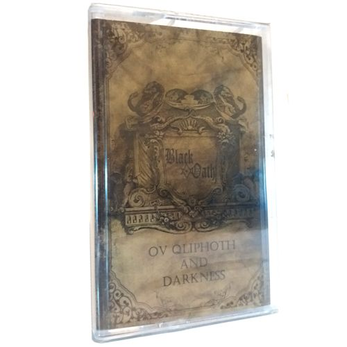 BLACK OATH Ov Qliphoth and Darkness Tape
