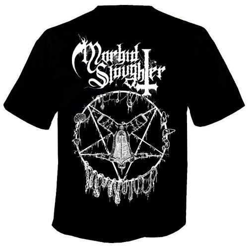 MORBID SLAUGHTER Die You Whore T Shirt
