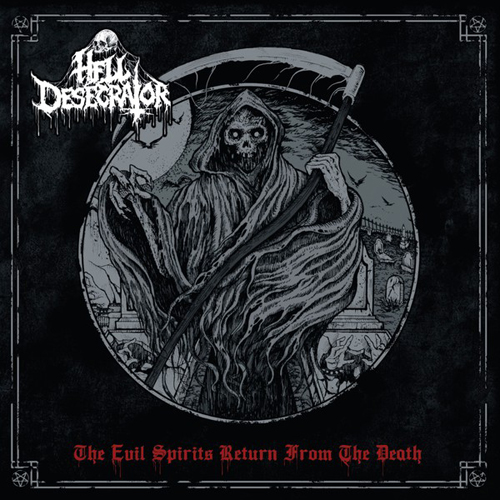 HELL DESECRATOR The Evil Spirits Return from the Death Giant CD