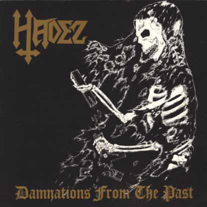 HADEZ Damnations From The Past CD